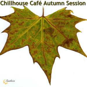 Chillhouse Café Autumn Session