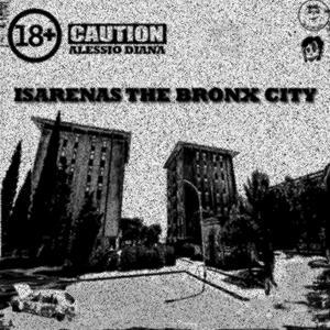 Isarenas the Bronx City