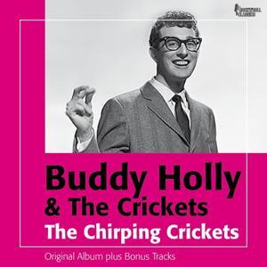 The Chirping Crickets (Original Album Plus Bonus Tracks)