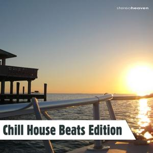 Chill House Beats Edition