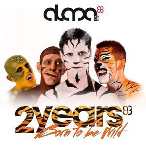 Born To Be Wild: 2 Years Of Alma