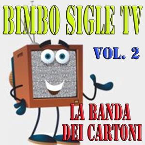 Bimbo sigle tv, vol. 2 (Compilation, cartoni animati)