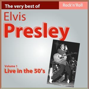 Elvis Presley Live In the 50's (Vol. 1)