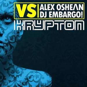 Krypton (Alex Oshean vs DJ Embargo)