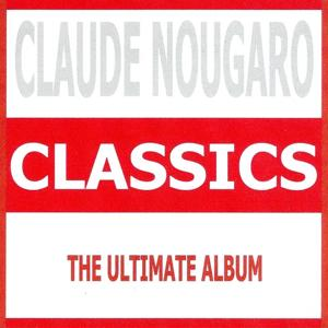Classics - Claude Nougaro