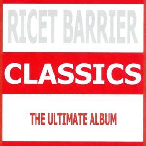 Classics - Ricet Barrier