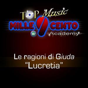Top Music Mille9cento Academy: Lucretia