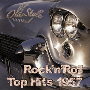 Rock'n'roll Top Hits 1957 (Remastered 2011)
