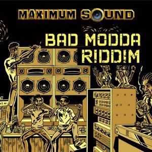 Bad Modda Riddim