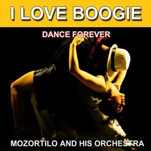 I Love Boogie (Dance Forever) (Les plus belles danses)