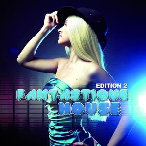 Fantastique House Edition 2