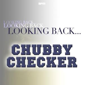 Looking Back....Chubby Checker