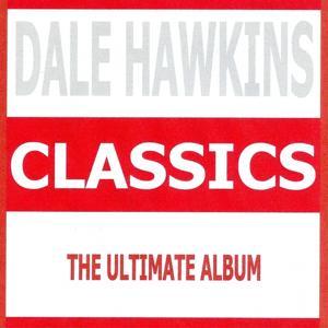 Classics - Dale Hawkins