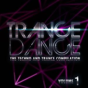 Trance Dance: The Techno and Trance Compilation, Vol. 1