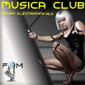 Musica Club - Secion Electronica, Vol. 2