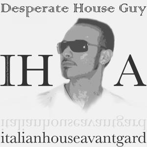 Desperate House Guy