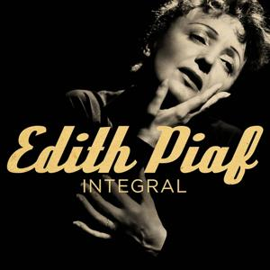 Edith Piaf - Integral (Original Remastered Version)