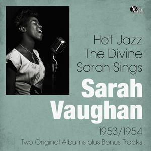 Hot Jazz - the Divine Sarah Sings (Two Original Albums)