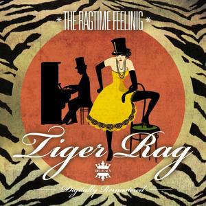 The Ragtime Feeling - Tiger Rag
