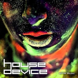 House Device