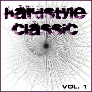Hardstyle Classic, Vol. 1