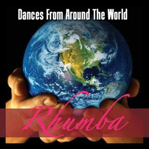Dances Around the World - Rhumba