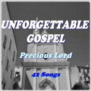 Unforgettable Gospel (Precious Lord)