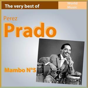 Mambo No. 5 (The Very Best of Perez Prado)