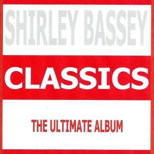 Classics - Shirley Bassey