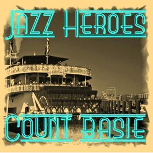 Jazz Heroes - Count Basie