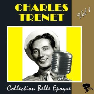 Charles Trenet: Collection belle époque, vol. 1