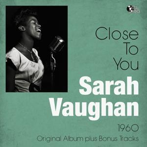 Close to You (Original Album Plus Bonus Tracks)