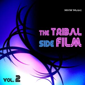 The Tribal Side Film, Vol. 2