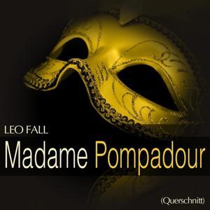 Fall: Madame Pompadour (Querschnitt)