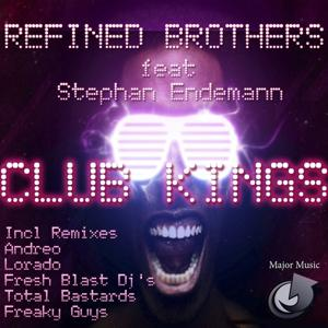 Club Kings (Incl.Remixes by Andreo,Lorado,Fresh Blast DJ's,Total Bastards,Freaky Guys)