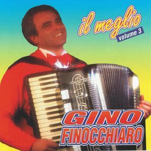 Gino Finocchiaro: Il Meglio, vol. 3