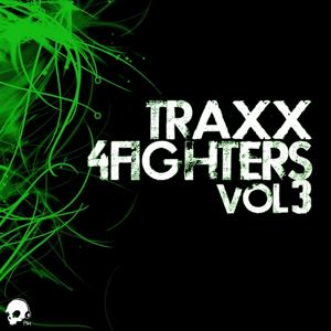 Traxx 4 Fighters, Vol. 3