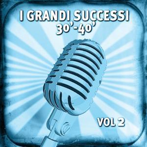 I grandi successi anni 30-40, vol. 2