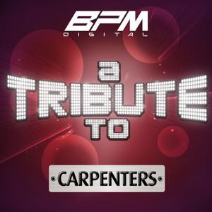 A Tribute to Carpenters