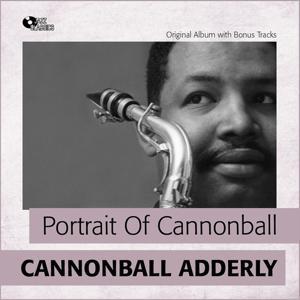 Portrait of Cannonball (Original Album Plus Bonus Tracks)