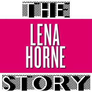The Lena Horne Story (Vol. 1)