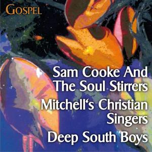 That´s Gospel (with Sam Cooke And The Soul Stirrers, Mitchell's Christian Singers, Deep South Boys...)