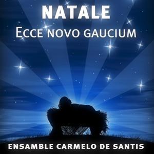 Natale: Ecce Novo Gaucium