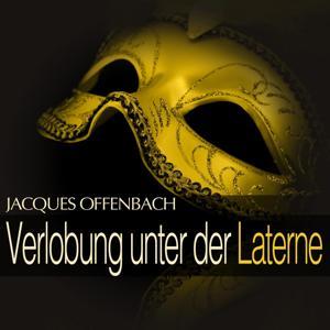 Offenbach: Verlobung unter der Laterne