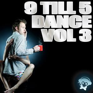 9 Till 5 Dance, Vol. 3
