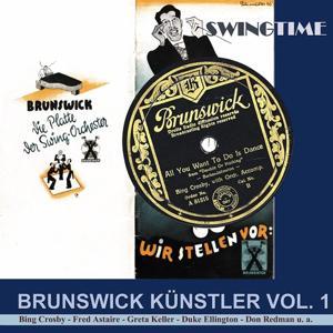 All You Want to Do Is Dance (Brunswick Künstler Vol. 1)