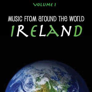 Music Around the World: Ireland, Vol. 1