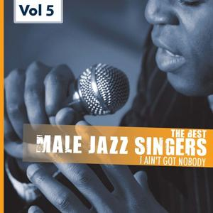 Male Jazz Singers, Vol.5 (My One and Only Love)