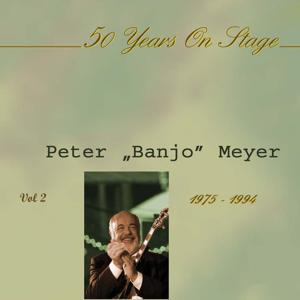 Meyer, Peter Banjo, 50 Years On Stage