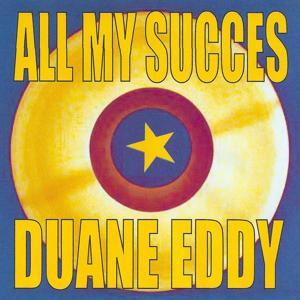 All My Succes - Duane Eddy